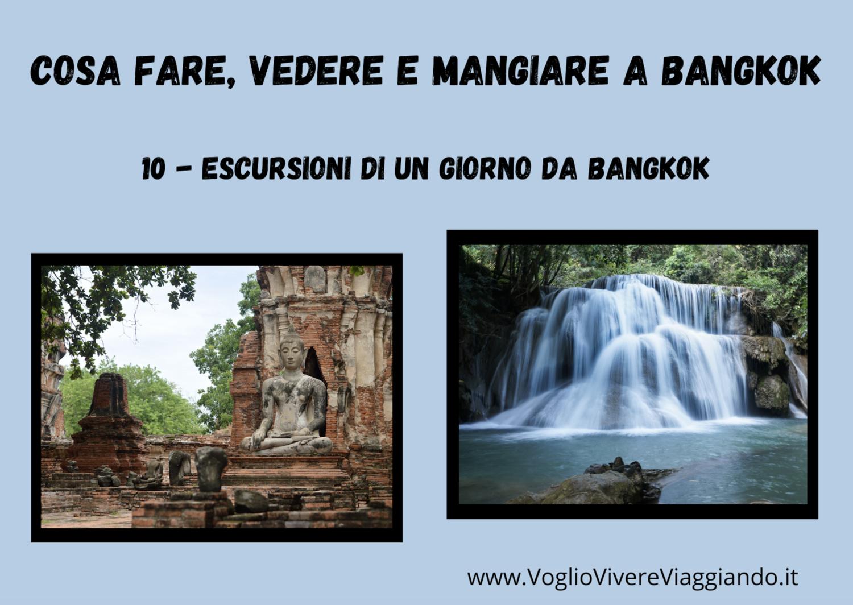 Cosa fare, vedere e provare a Bangkok – 10) ESCURSIONI DA BANGKOK –