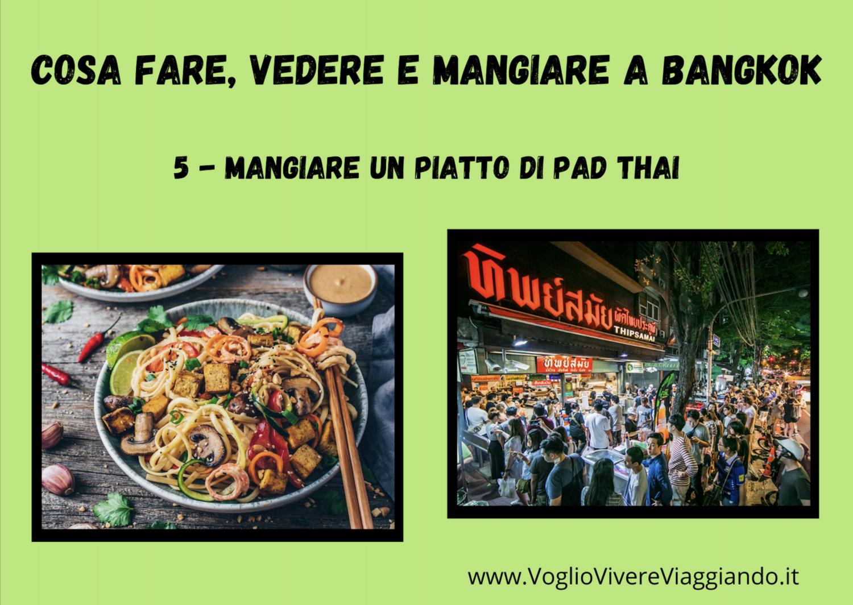 Cosa fare, vedere e mangiare a Bangkok – 5) MANGIARE UN PIATTO DI PAD THAI –