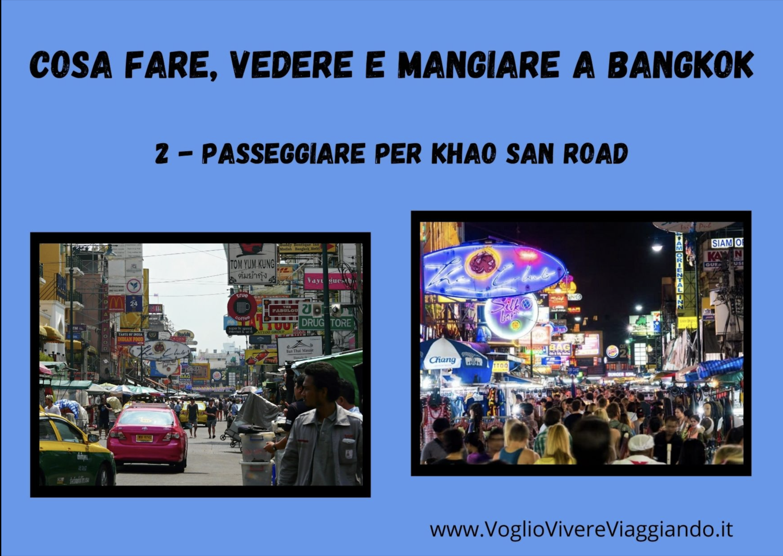 Cosa fare, vedere e mangiare a Bangkok – 2) PASSEGGIARE PER KHAO SAN ROAD –