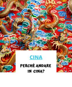 Perché andare in Cina?