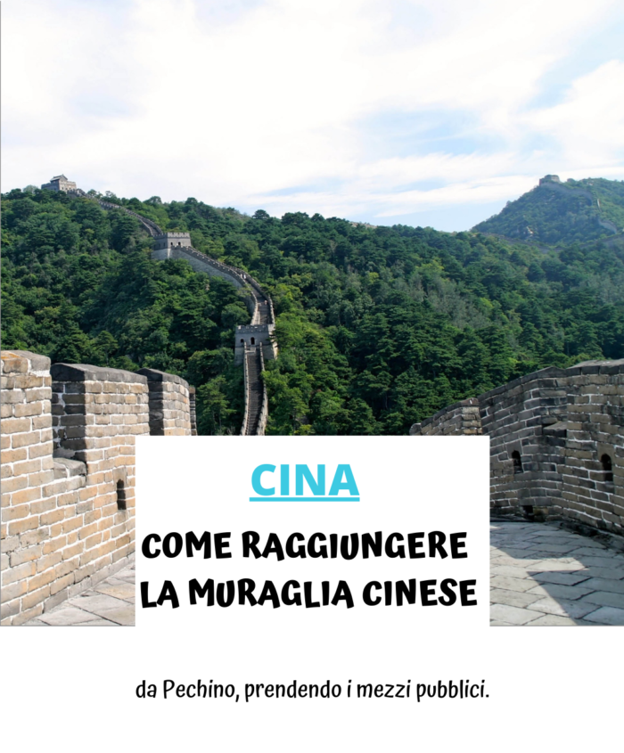Come raggiungere la muraglia cinese, da Pechino (da soli)